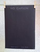 NO CAPTION. Rafael Arocha i Arnau Blanch. Autoedició. 15€