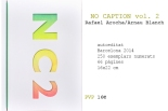 NO CAPTION vol.2 rafael arocha i Arnau Blanch